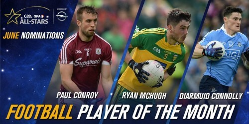 CONNOLLY MAKES SHORTLIST FOR JUNE'S GAA/GPA OPEL PLAYER OF THE MONTH