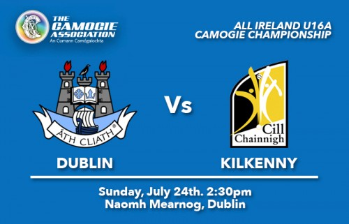 ALL IRELAND U16A CAMOGIE CHAMPIONSHIP – FIXTURE INFORMATION