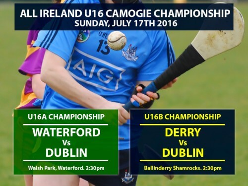 DUBLIN U16 A & B CAMOGIE PANELS TAKE TO THE ROAD FOR ALL IRELAND CHAMPIONSHIP CLASHES