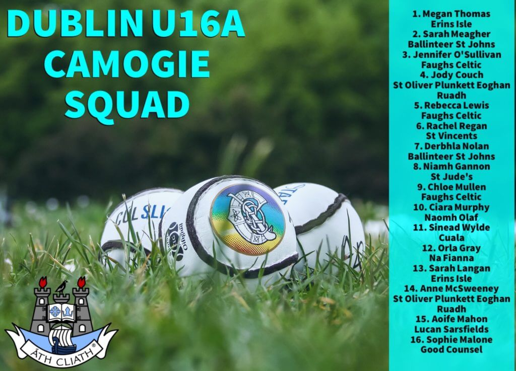 DUBLIN U16A CAMOGIE SQUAD NAMED FOR CHAMPIONSHIP CLASH WITH KILKENNY