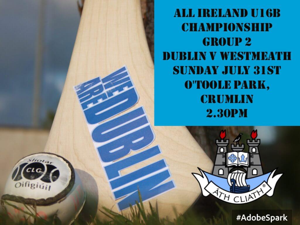 DUBLIN U16B CAMOGIE SQUAD NAMED FOR MUST WIN GAME WITH WESTMEATH