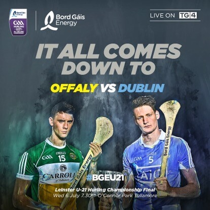 DUBLIN & OFFALY READY FOR UNDER 21 FINAL
