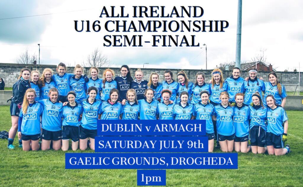 DUBLIN'S U16 LADIES FOOTBALLERS LOOKING FOR A FINAL HARVEST AGAINST THE ORCHARD COUNTY