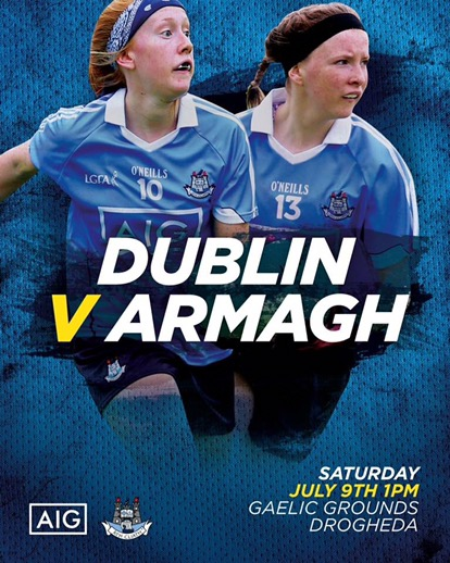 DUBLIN U16 LADIES AIMING FOR ALL IRELAND FINAL PLACE TODAY