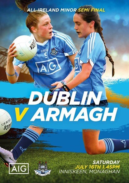 THIS SATURDAY DUBLIN'S MINOR LADIES FACE ARMAGH IN ALL IRELAND SEMI FINAL