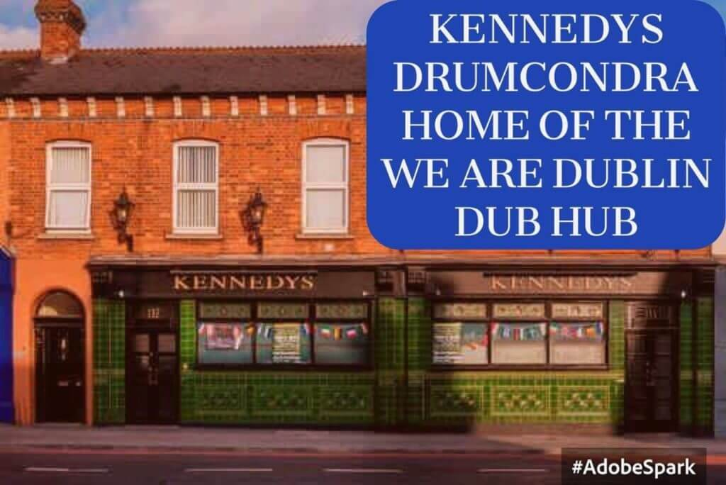 WE ARE DUBLIN AND KENNEDYS DRUMCONDRA JOIN FORCES IN NEW PARTNERSHIP
