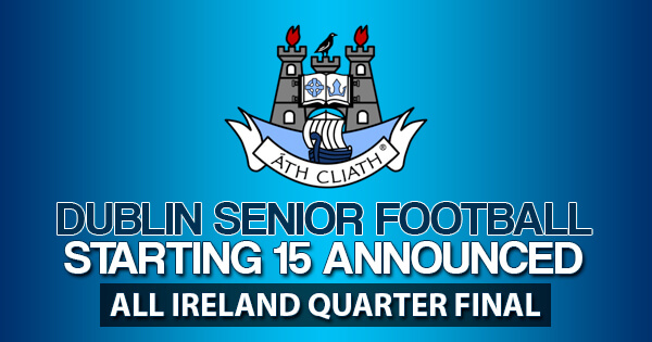 McCARTHY NAMED IN DUBLIN'S STARTING 15 FOR DONEGAL CLASH