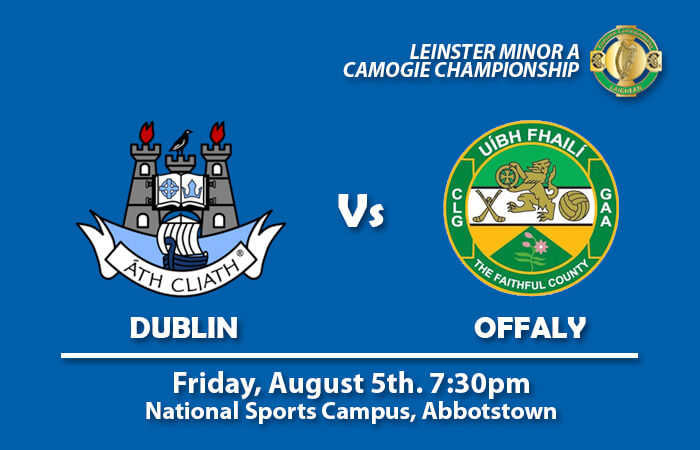 LEINSTER MINOR A CAMOGIE SEMI FINAL – VENUE CHANGE