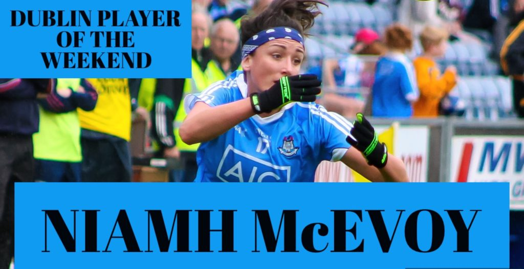 DUBLIN PLAYER OF THE WEEKEND