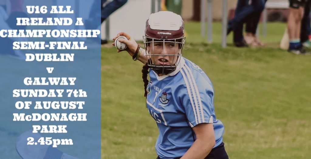 DUBLIN U16A CAMOGIE SQUAD NAMED FOR ALL IRELAND CHAMPIONSHIP SEMI FINAL
