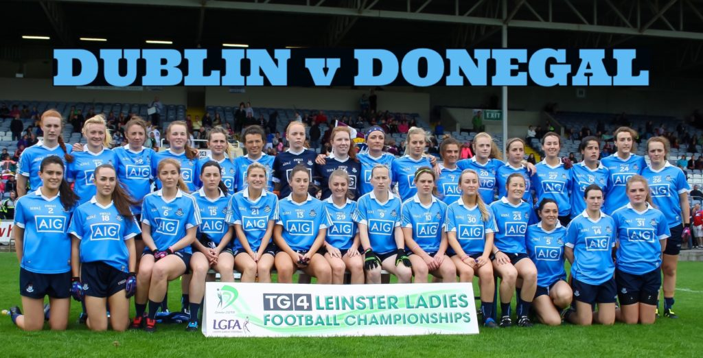 DUBLIN UNCHANGED FOR QUARTER FINAL CLASH WITH DONEGAL