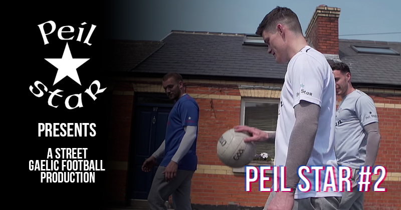 VIDEO: CONNOLLY SHOWS SKILLS IN PEIL STAR #2