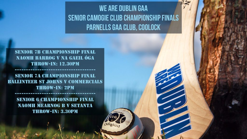 BIG DAY OF DUBLIN CAMOGIE CLUB CHAMPIONSHIP ACTION TOMORROW