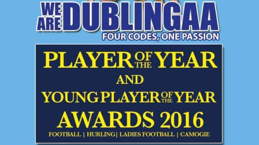 WE ARE DUBLIN GAA PLAYER AND YOUNG PLAYER OF THE YEAR AWARDS NIGHT