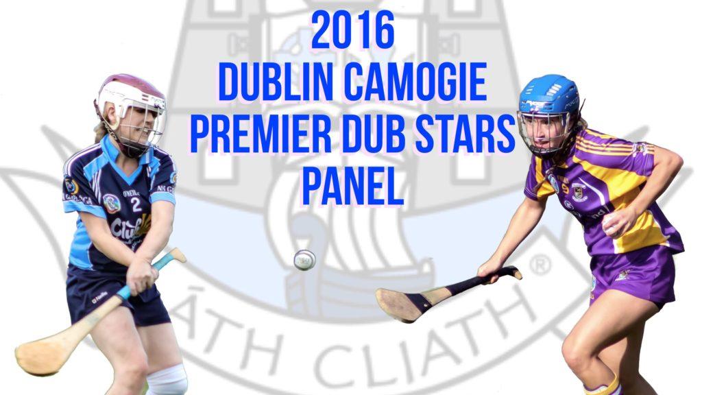 DUBLIN CAMOGIE PREMIER DUB STARS PANEL ANNOUNCED