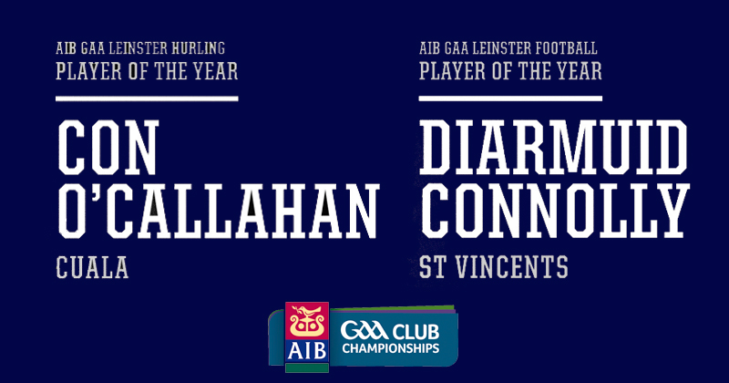 O'CALLAGHAN AND CONNOLLY NAMED AIB LEINSTER CLUB PLAYERS OF THE YEAR