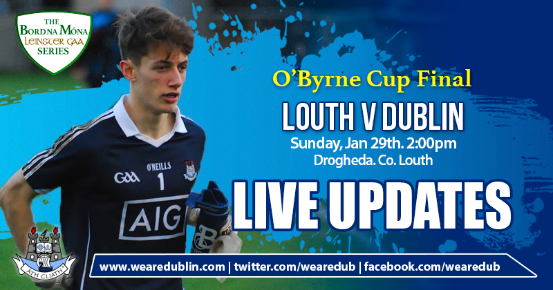O'BYRNE CUP FINAL – LIVE UPDATES