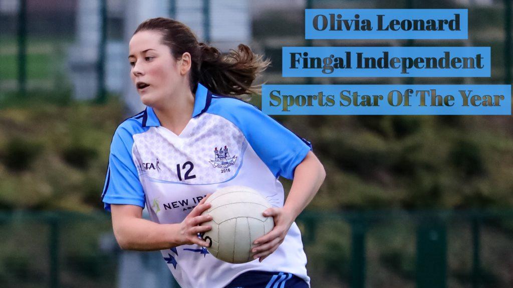 DUBLIN'S OLIVIA LEONARD WINS FINGAL INDEPENDENT SPORTS STAR OF THE YEAR AWARD