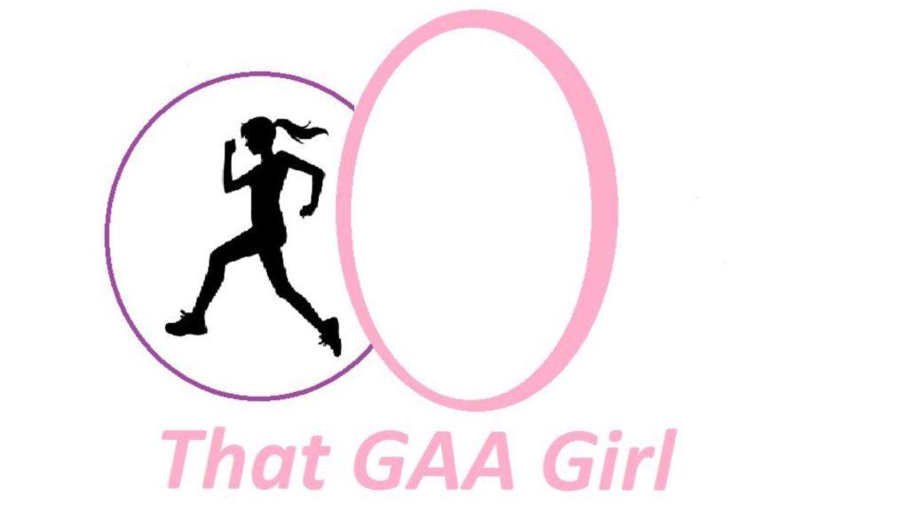 'THAT GAA GIRL' A BRAND NEW EXCITING GAA BLOG