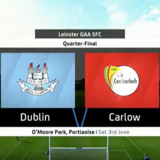 Dublin v Carlow Leinster Quarter Final