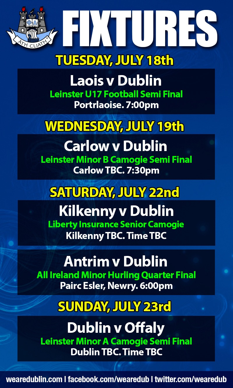 DUBLIN GAA WEEKLY INTER COUNTY FIXTURES - We Are Dublin GAA