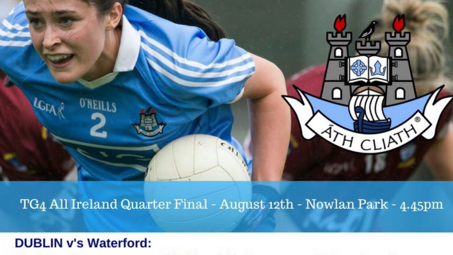 DUBLIN TEAM NAMED FOR QUARTER FINAL CLASH WITH WATERFORD