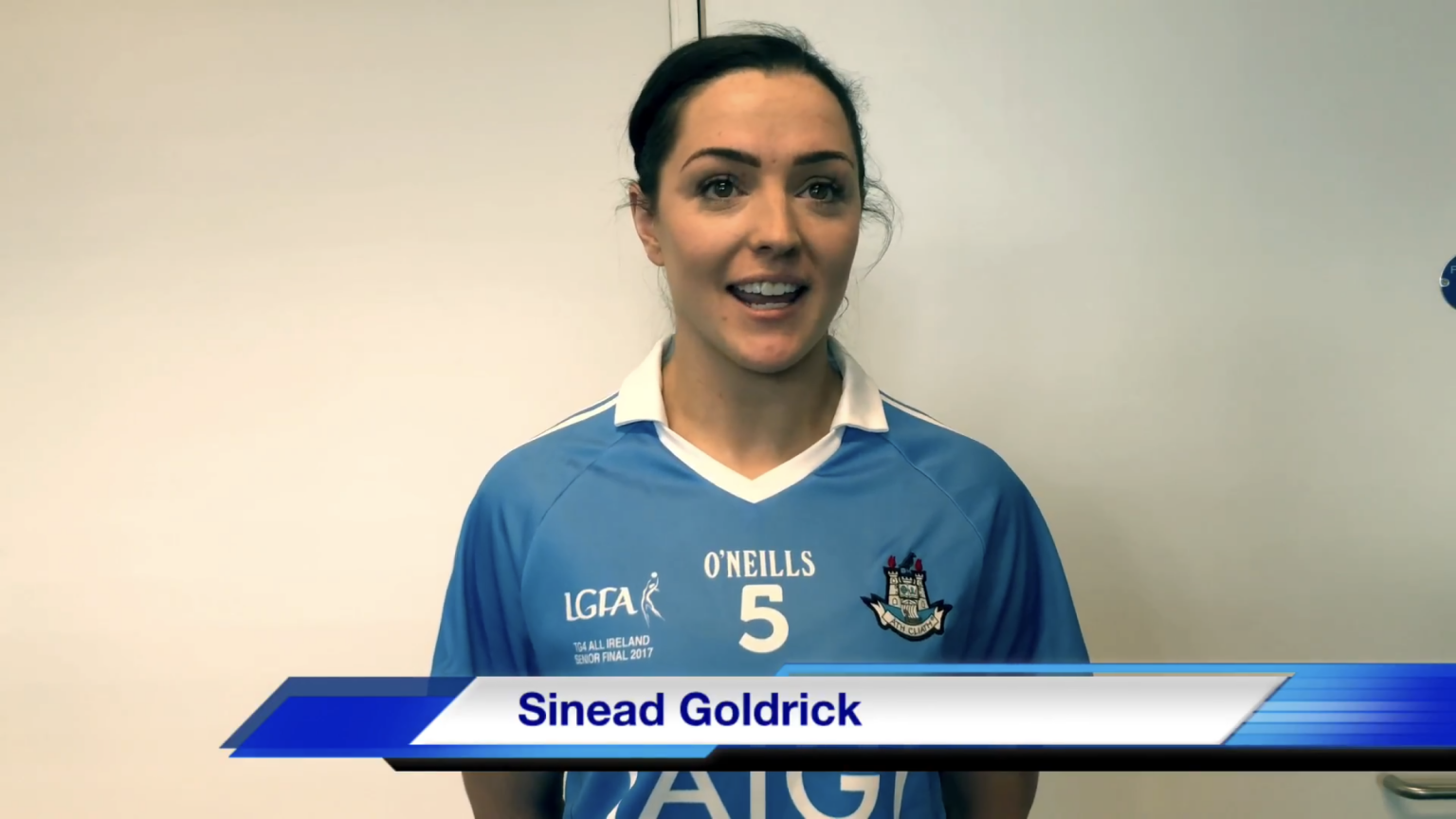 EXCLUSIVE INTERVIEW WITH DUBLIN'S ALL IRELAND AND MULTIPLE ALL STAR WINNER SINEAD GOLDRICK