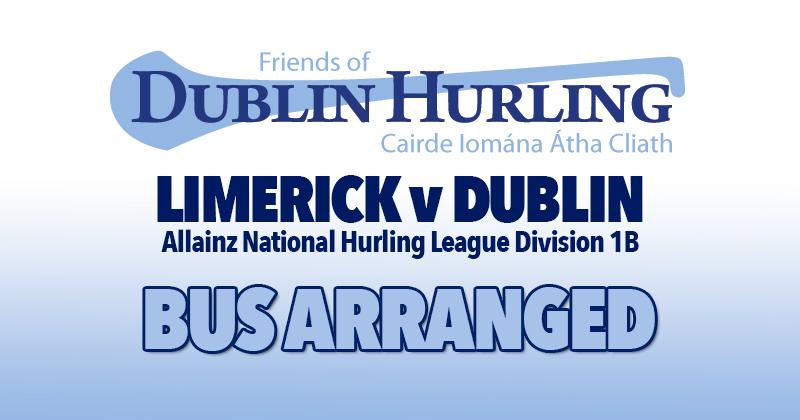 FRIENDS OF DUBLIN HURLING ARRANGE BUS FOR LIMERICK LEAGUE CLASH