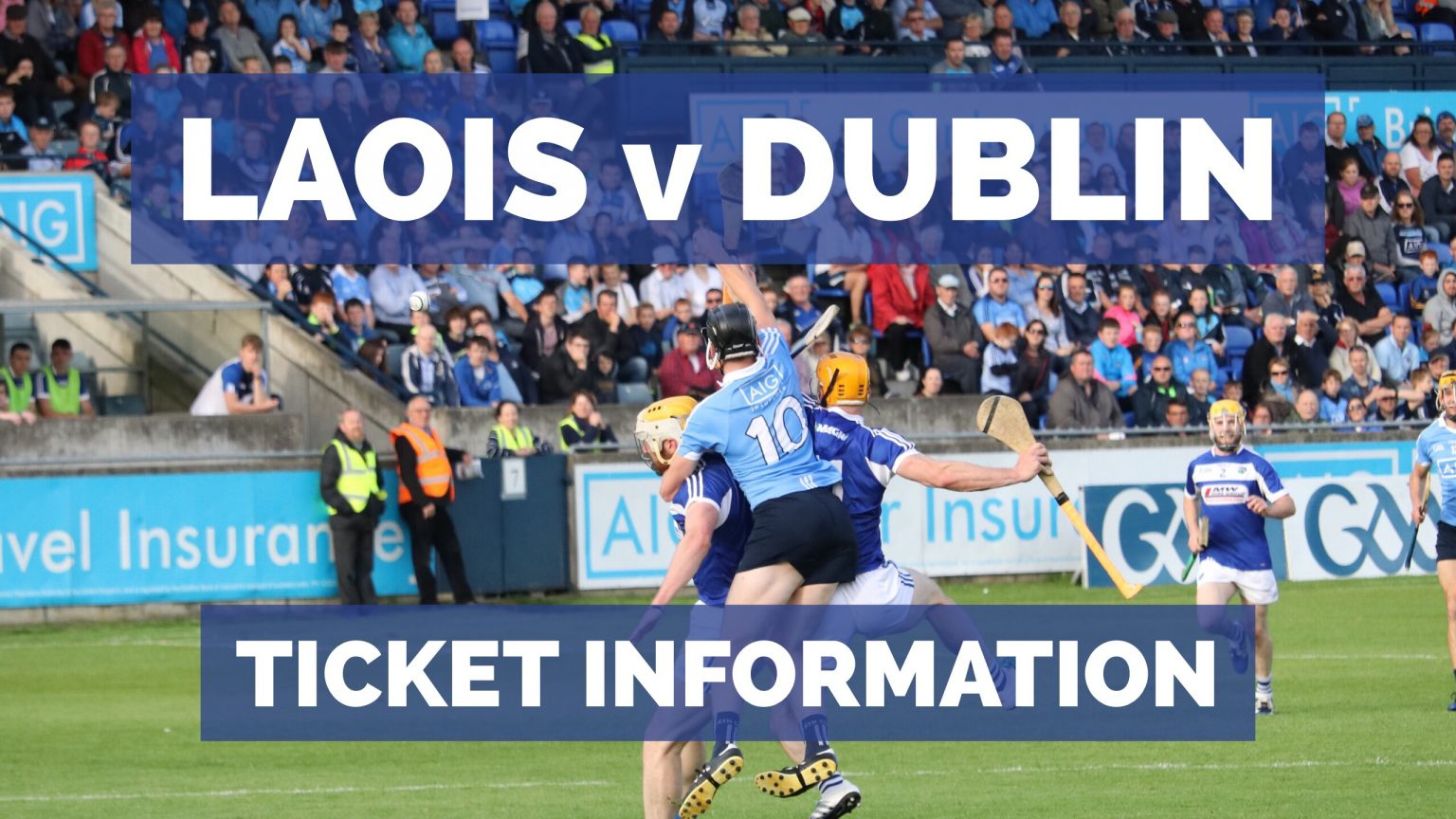 Laois v Dublin Ticket information