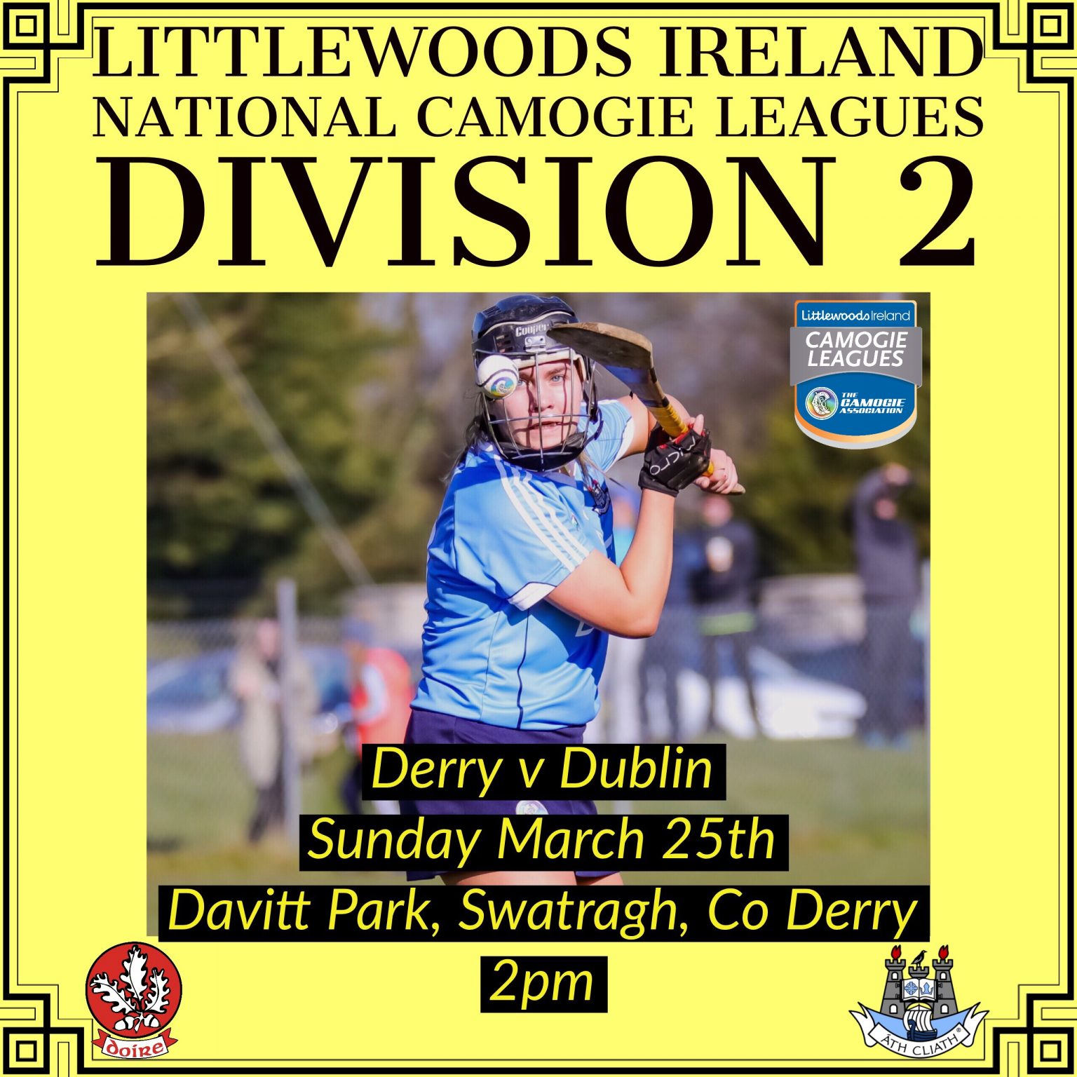 Dublin Premier Junior Camogie Team Face Derry In The Littlewoods Ireland Camogie Leagues