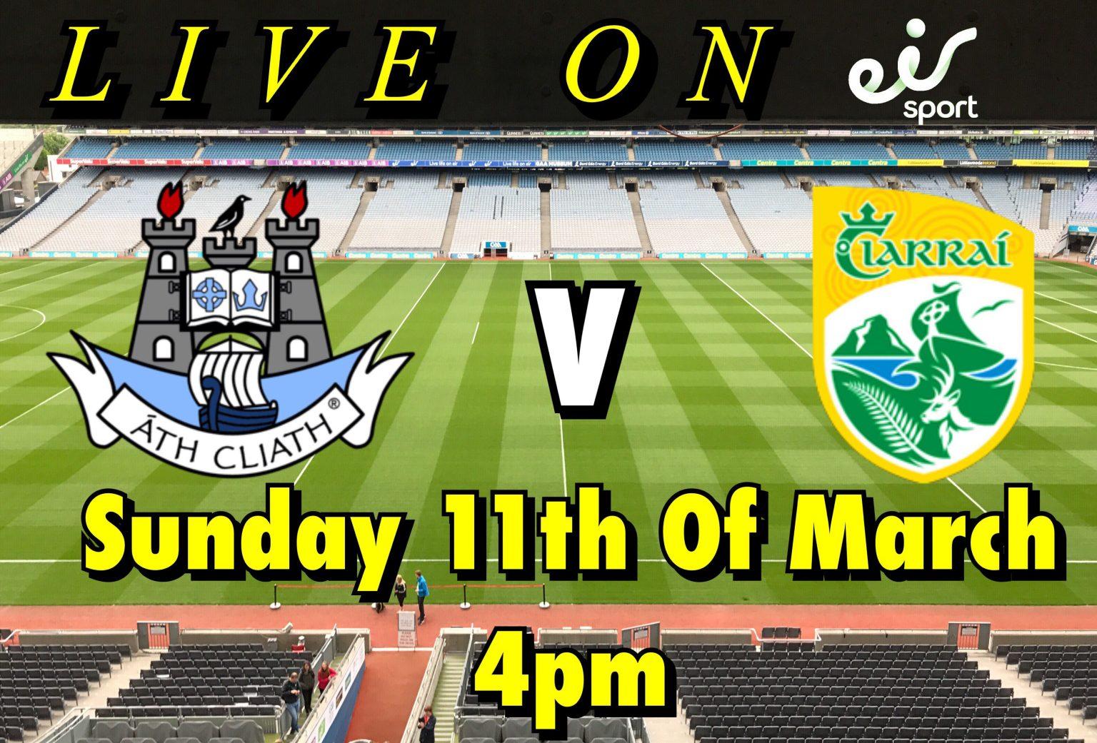 Dublin v Kerry Allianz National Football League Game Will Be Broadcast Live On eir Sport 1