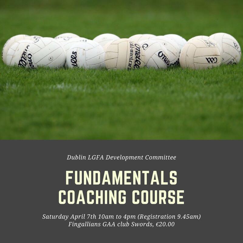 Dublin LGFA Fundamentals Coaching Course