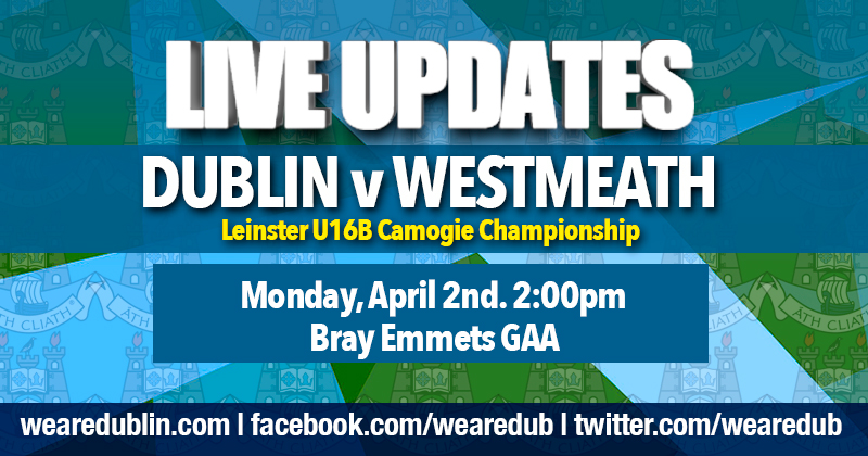 Leinster U16B Camogie Championship – LIVE UPDATES