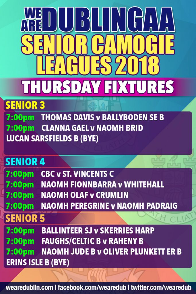We Are Dublin GAA Senior Camogie Leagues - Thursday Fixtures