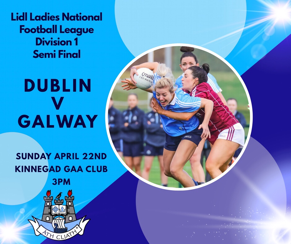 Kinnegad GAA club confirmed as venue for Dublin's senior ladies footballers league semi final against Galway
