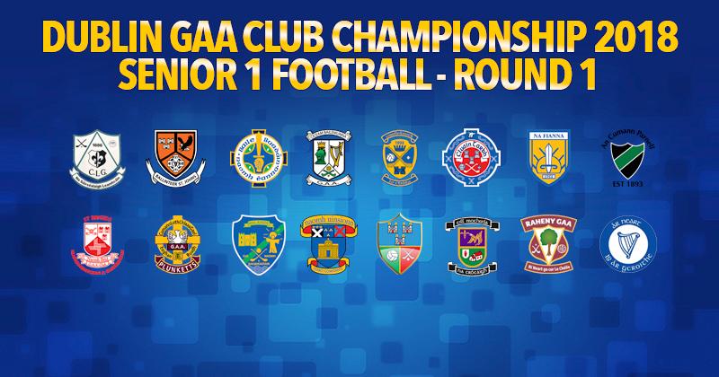 Dublin Senior 1 Football Championship Round 1 Results