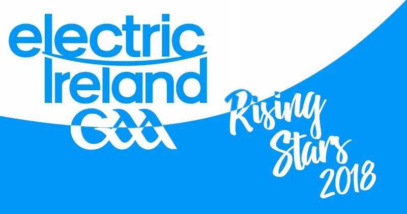 Electric Ireland Risings Stars 2018