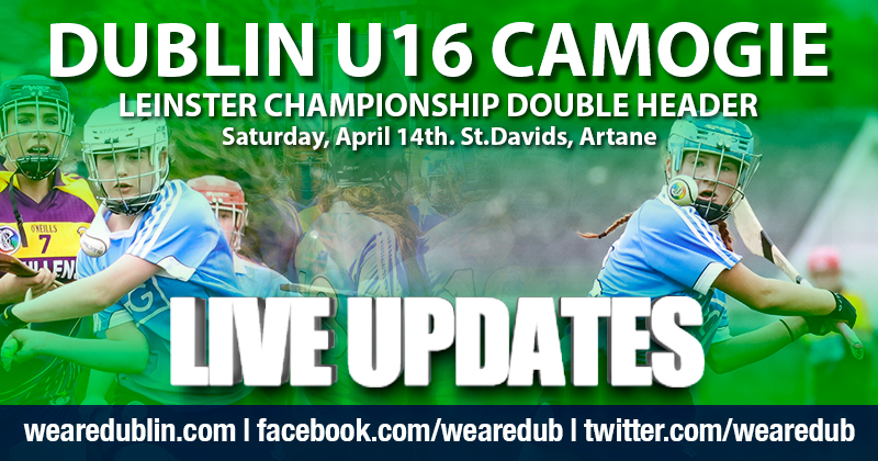 Leinster U16 Camogie Championship Double Header – Live Updates