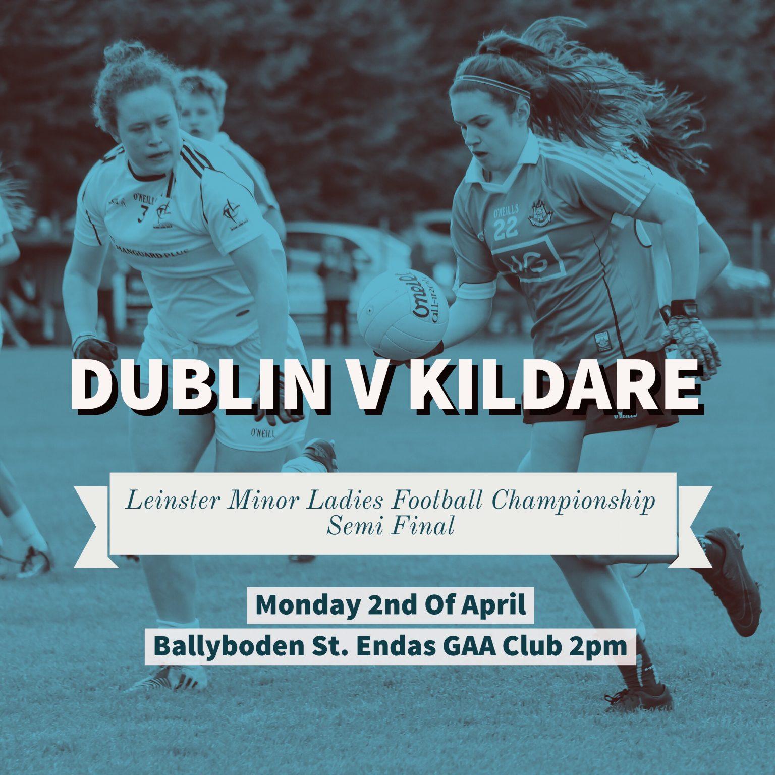 Dublin Minor Ladies Football Team Named For Leinster Semi Final