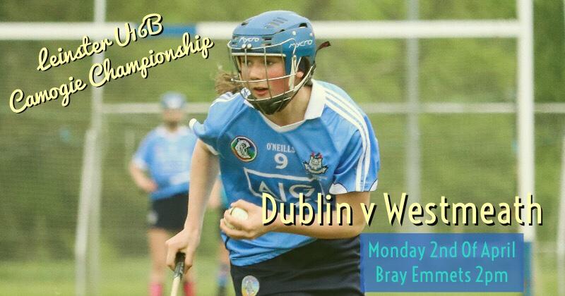 Dublin U16B Camogie Team Announced For Todays Game Against Westmeath