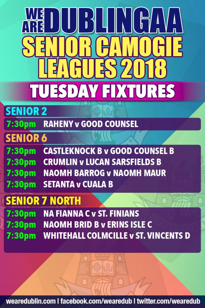 We Are Dublin GAA Senior Camogie Leagues - Tuesday Fixtures