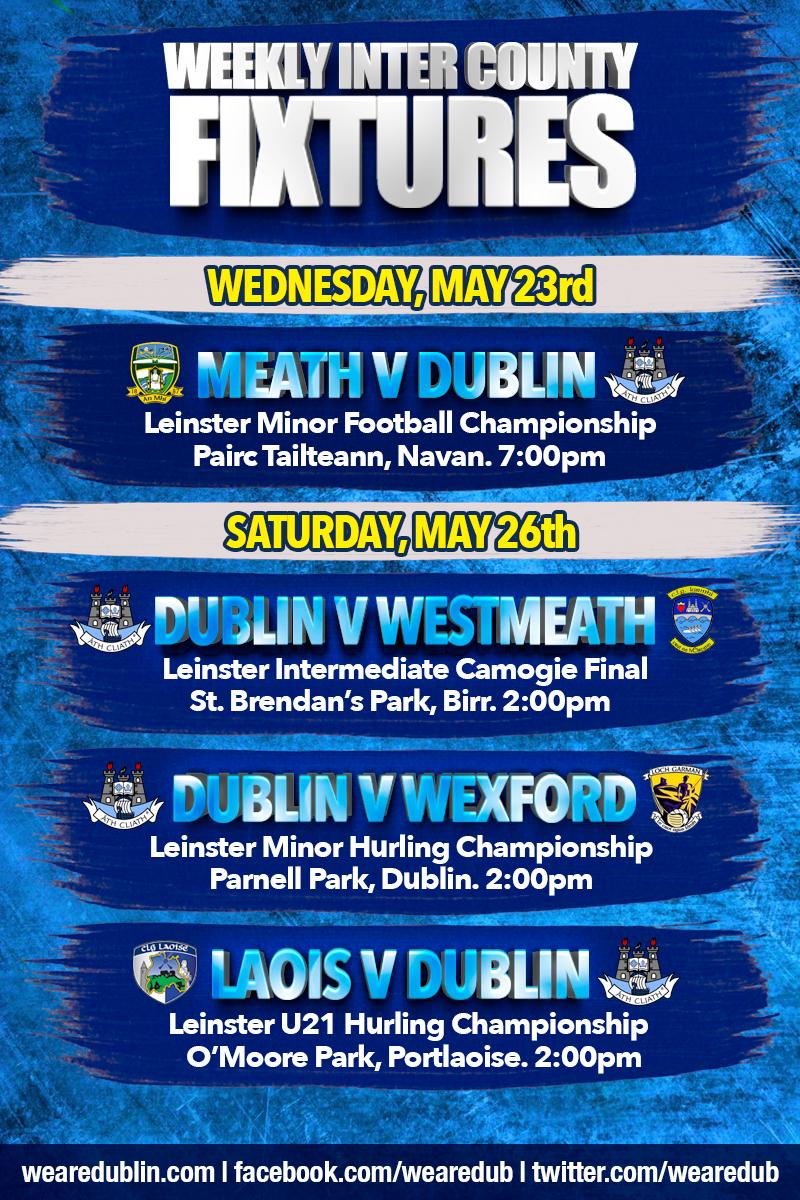 Dublin GAA Weekly Inter County Fixtures