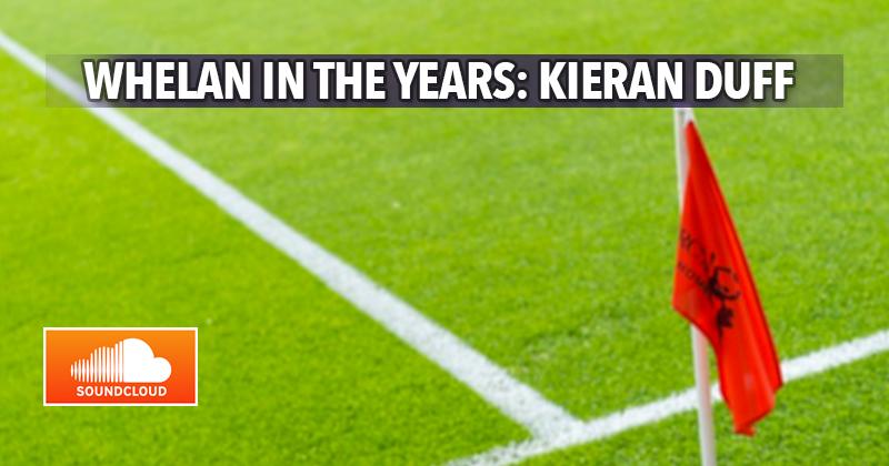Whelan In The Years - Kieran Duff
