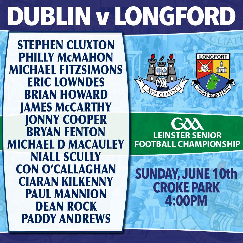 Dublin Senior Football Starting 15 - Leinster Semi Final