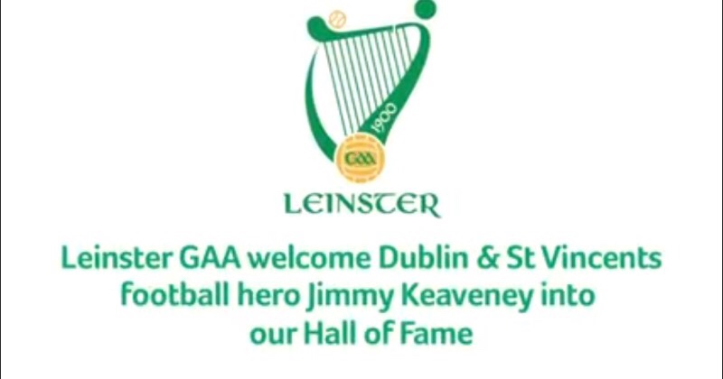Dublin Legend Jimmy Keaveney To Be Inducted Into The Leinster GAA Hall Of Fame