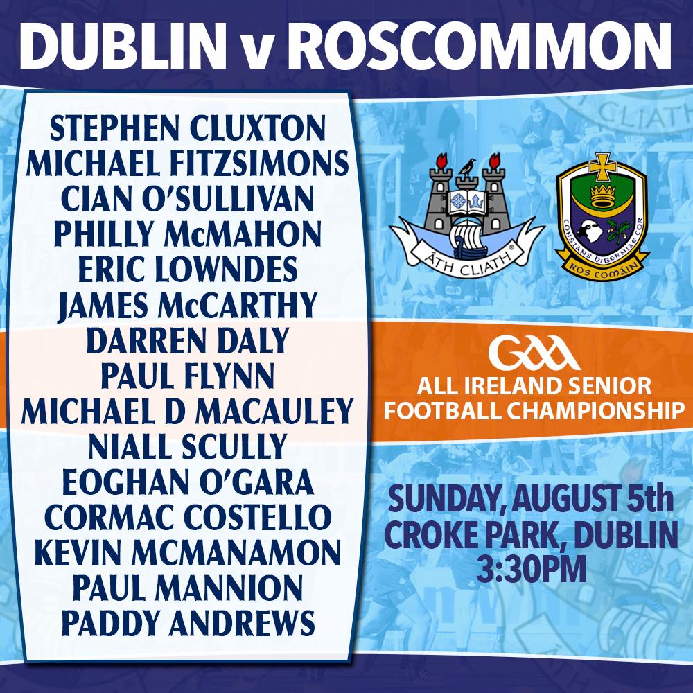 Dublin v Roscommon - All ireland Super 8s