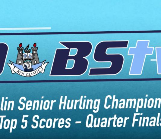 Dublin SHC Quarter Finals Top Five Scores