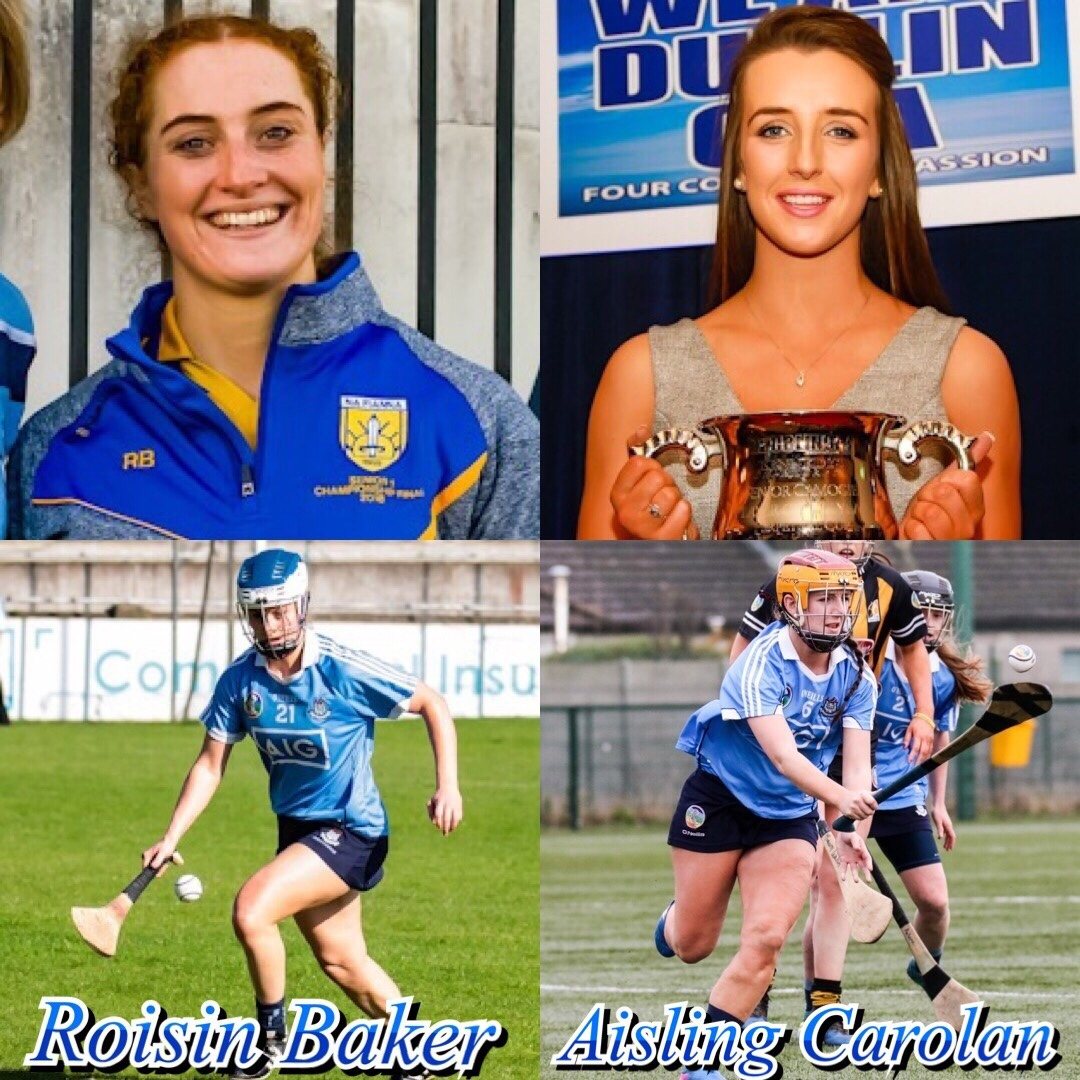 Dublin Camogie Players Roisin Baker and Aisling Carolan have been Named Dublin Senior Camogie captain and vice captain.