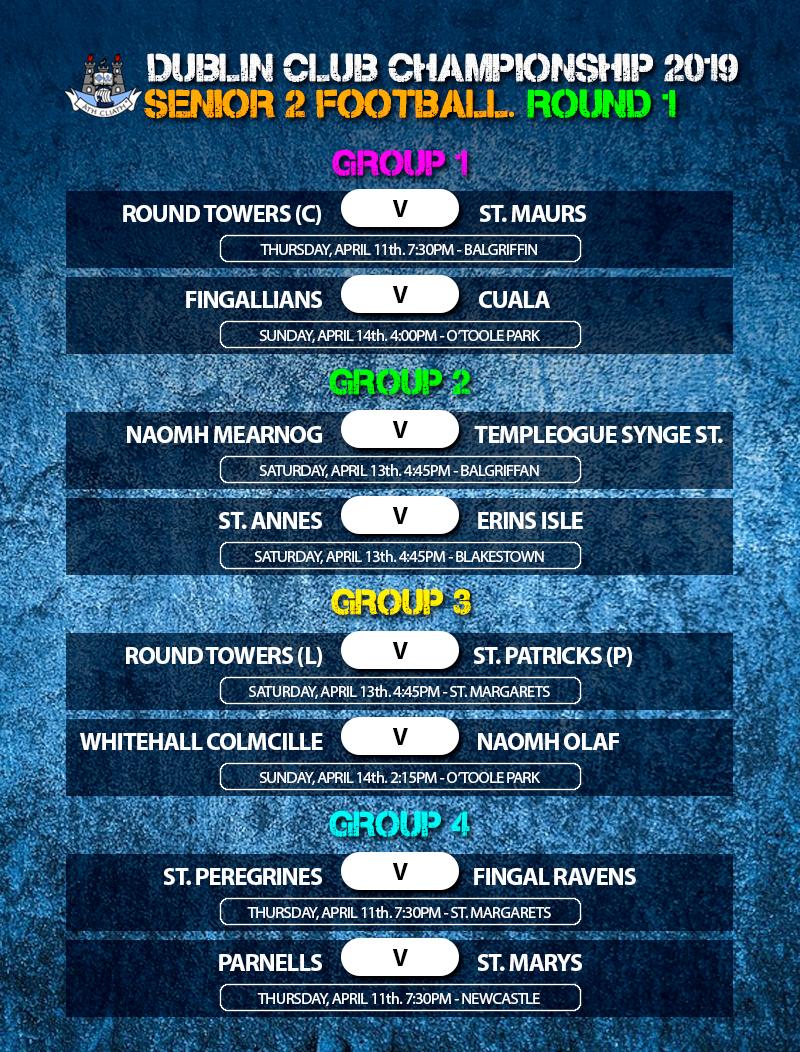 Dublin Senior 2 Football Championship – Round 1 Fixtures