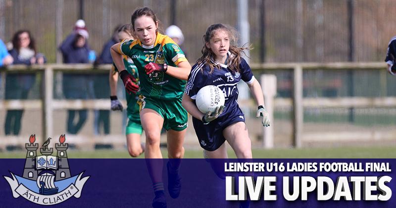 Leinster U16 Ladies Football Final